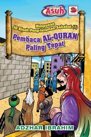 Himpunan 10 Kisah Peng-islaman Sahabat (1) Adzhar Ibrahim
