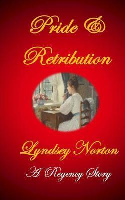 Pride and Retribution Lyndsey Norton