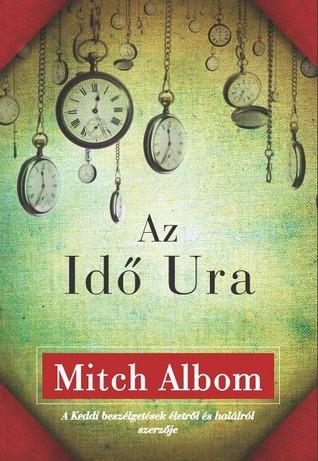 Az Idő Ura Mitch Albom