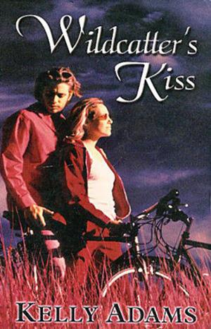 Wildcatters Kiss Kelly Adams
