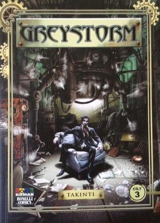 Greystorm Cilt 3: Takıntı  by  Antonio Serra