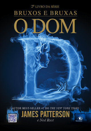 O Dom (Witch & Wizard, #2)  by  James Patterson
