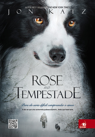 Rose na Tempestade  by  Jon Katz