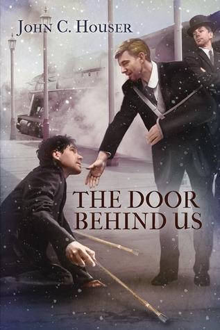 The Door Behind Us John C. Houser