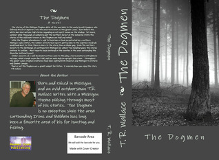 The Dogmen  by  T.R. Wallace