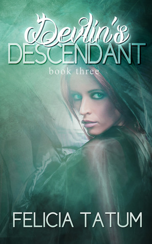 Devlins Descendant (White Aura, #3) Felicia Tatum