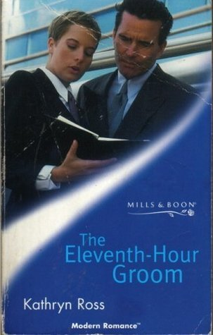 The Eleventh Hour Groom Kathryn Ross