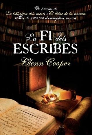 La fi dels escribes (Will Piper, #3) Glenn Cooper