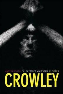 Su Satánica Majestad, Aleister Crowley  by  Martin Booth