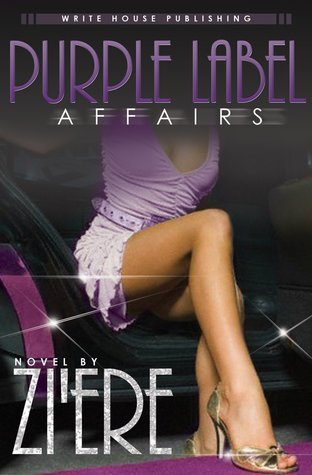 Purple Label Affair  by  Ziere