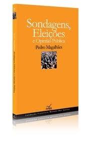 Sondagens, Eleições e Opinião Pública Pedro Magalhães