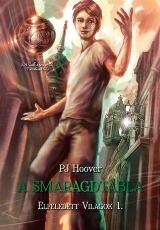 A Smaragdtábla P.J. Hoover