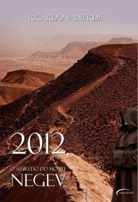 2012 O segredo do monte Negev  by  Ricardo Valverde