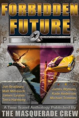 Forbidden Future James Wymore