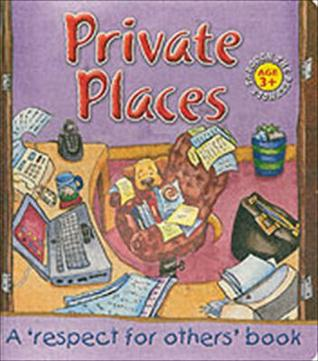 Private Places: A Respect for Others Book  by  Caroline Hardy