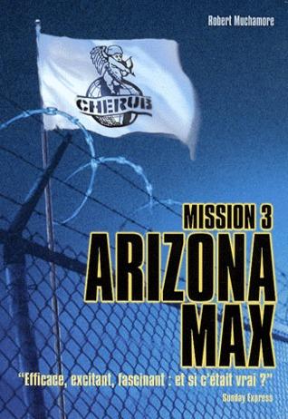 Arizona Max (Cherub, #3) Robert Muchamore