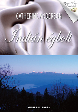 Indián égbolt (Comanche, #3)  by  Catherine Anderson