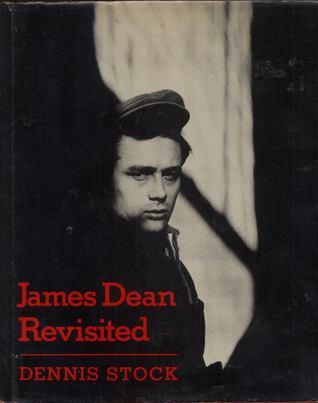 James Dean Revisited Dennis Stock