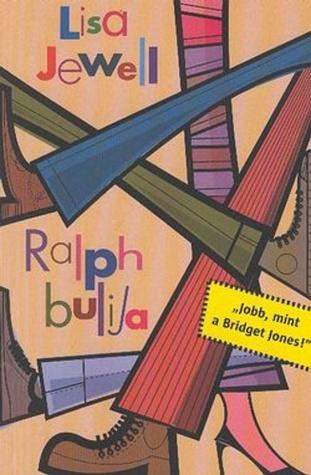 Ralph bulija (Ralphs Party #1)  by  Lisa Jewell
