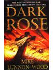 Dark Rose Mike Lunnon-Wood