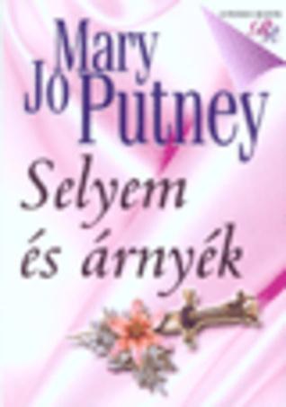 Selyem és árnyék (Silk Trilogy, #1)  by  Mary Jo Putney
