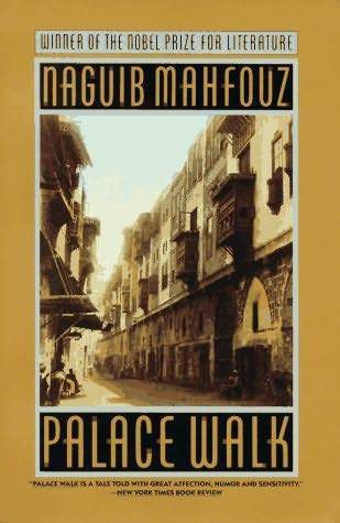 Palace Walk: Cairo Trilogy 1  by  Naguib Mahfouz