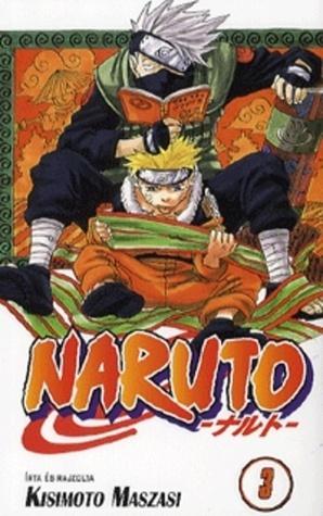 Naruto 3: Az álmaidért (Naruto #3)  by  Masashi Kishimoto