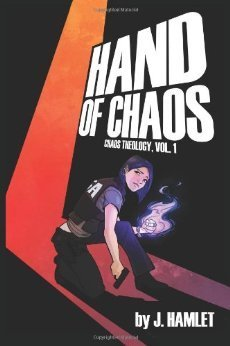 Hand of Chaos  by  J. Hamlet