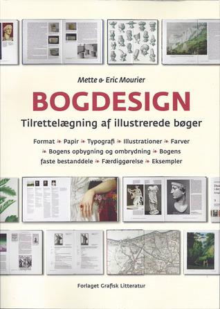 Bogdesign : Tilrettelægning af illustrerede bøger Mette Mourier