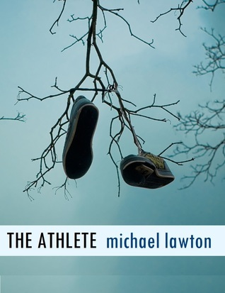 The Athlete  by  Michael Lawton