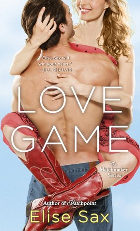 Love Game (The Matchmaker, #3)  by  Elise Sax