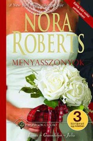 Menyasszonyok (A MacGregor család #5)  by  Nora Roberts