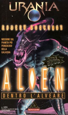Alien. Dentro lalveare  by  Robert Sheckley