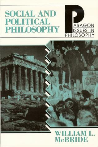 Social Political Philosophy  by  William L. McBride