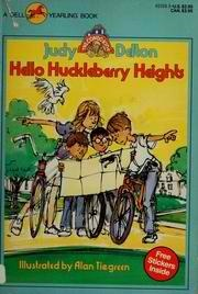 Hello Huckleberry Heights (Condo Kids, #1)  by  Judy Delton