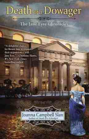 The Death of a Dowager Joanna Campbell Slan
