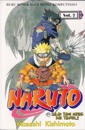 Naruto Vol. 7: Jalan Yang Harus Kau Tempuh...!! Masashi Kishimoto