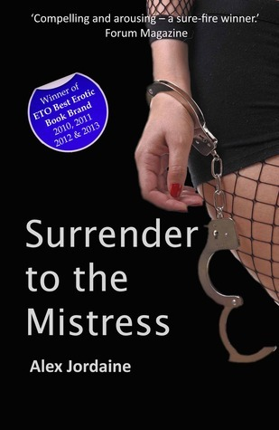 Surrender to the Mistress  by  Alex Jordaine