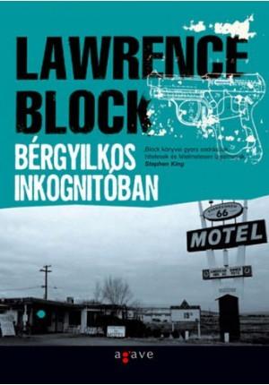 Bérgyilkos inkognitóban (J.P. Keller, #4) Lawrence Block
