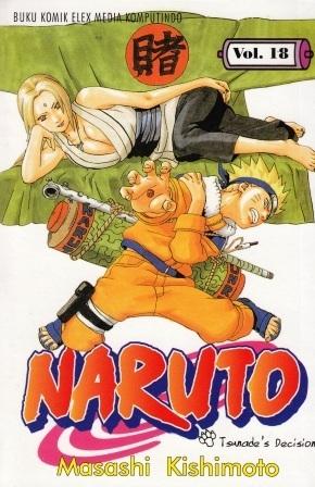 Naruto Vol. 18: Tsunades Decision Masashi Kishimoto