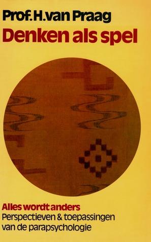 De acht wegen der mystiek  by  H. van Praag
