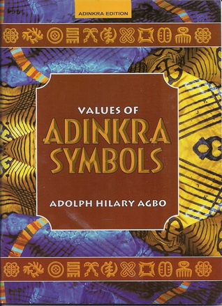 Values of Adrinkra Symbols  by  Adolph Hilary Agbo