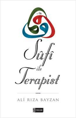 Sufi ile Terapist  by  Ali Rıza Bayzan