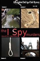 The I-Spy Murders (STAC Mysteries 2)  by  David W.  Robinson