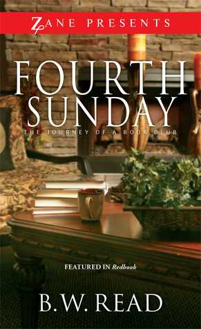 Fourth Sunday: The Journey of a Book Club B.W. Read