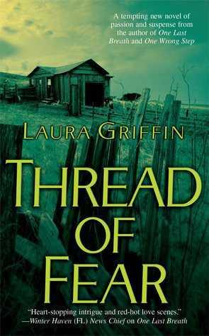 Thread of Fear (Fiona Glass Mystery #1)  by  Laura Griffin