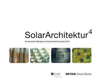Solar Architektur: Die Deutschen Beitrage Zum Solar Decathlon Europe 2010 Bergische Universit T Wuppertal