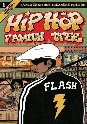 Hip Hop Family Tree, Vol. 1: 1970s-1981  by  Ed Piskor