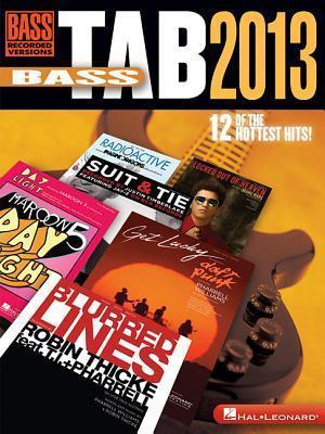Bass Tab 2013 Hal Leonard Publishing Company
