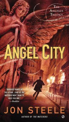 Angel City: The Angelus Trilogy  by  Jon Steele